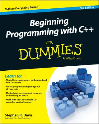 Beginning Programming With C++ for Dummies By Davis, Stephen R.